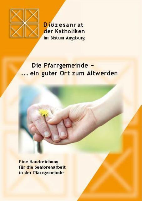 Die_Pfarrgemeinde-ein_guter_Ort_zum_Altwerden_Internet_S1