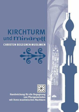 Titelseite Kirchturm und Minarett