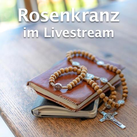 Box_rechts_Rosenkranz_im_Livestream