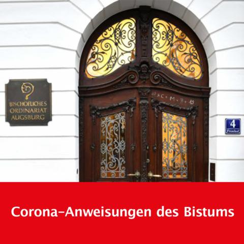 Corona-Anweisungen Bistum