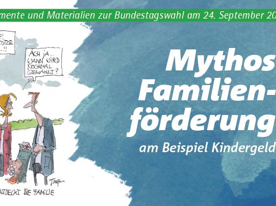 Mythos Familienförderung am Beispiel Kindergeld - Web