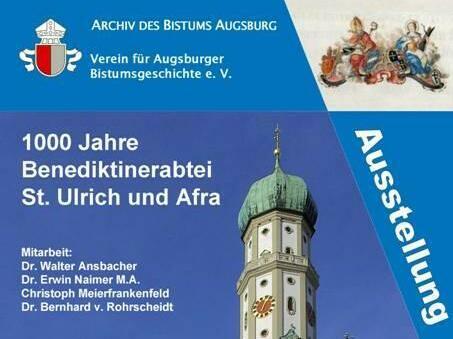 1000 Jahre Benediktinerabtei St. Ulrich und Afra in Augsburg (1012 - 2012)