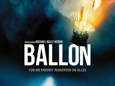 Ballon - Für die Freiheit riskierten sie alles
