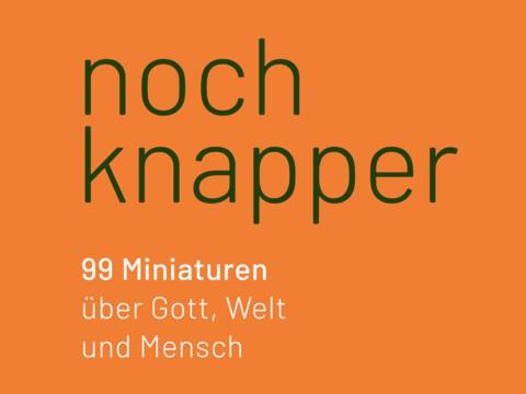 Andreas Knapp: noch knapper (Bild: echter verlag)