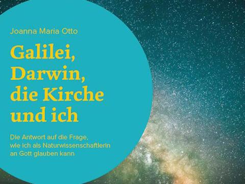 """""""Galilei, Darwin, die Kirche und ich"""" von Joanna Maria Orro (Bild: paulinus Verlag)"""