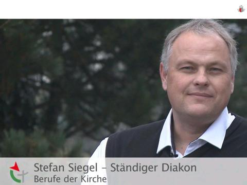 Filmporträt: Stefan Siegel, Ständiger Diakon