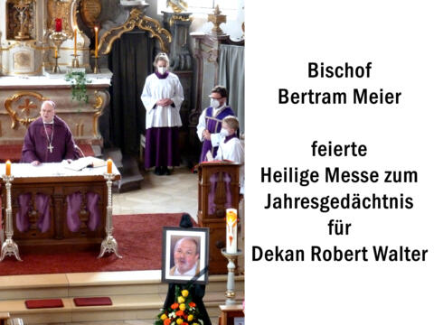 Bischof Bertram Meier feiert Heilige Messe in Uffing für Dekan Robert Walter