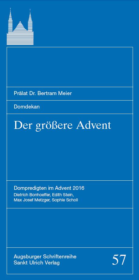 """""""Der größere Advent"""" – Adventspredigten von Domprediger Prälat Dr. Meier"""
