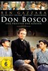 Don Bosco - Der Priester der Kinder