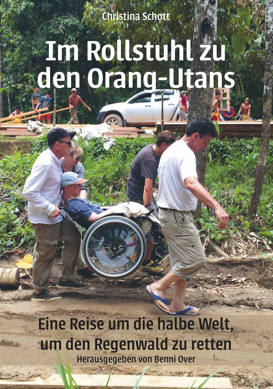 """Im Rollstuhl zu den Orang-Utans"""