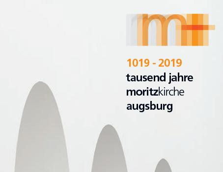 1000 Jahre Augsburger Moritzkirche - Eröffnung des Festjahres mit Weihbischof Anton Losinger