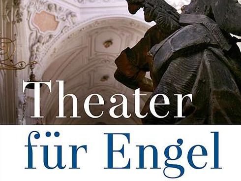Literaturempfehlung: Theater für Engel