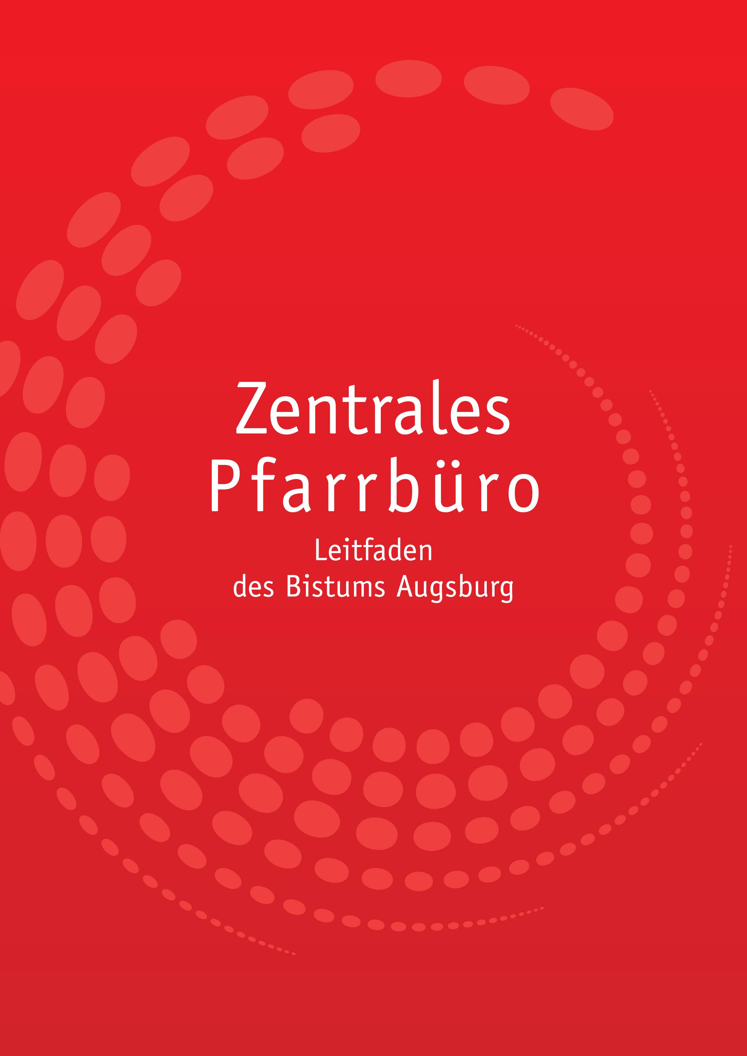 Zentrales Pfarrbüro: Neuer Leitfaden des Bistums Augsburg